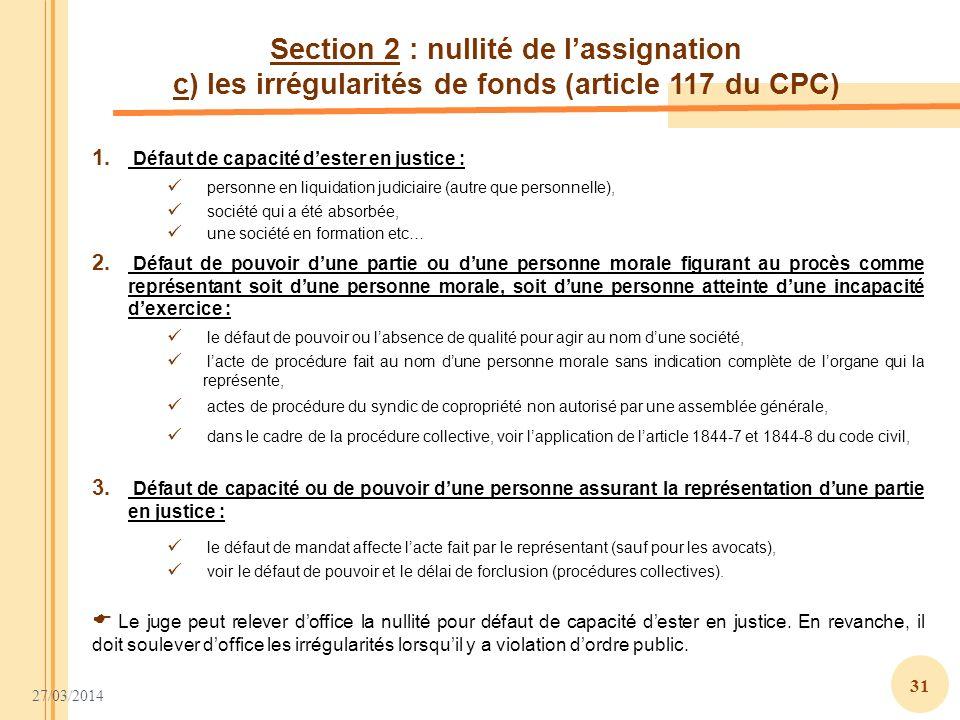Section 2 : nullité de l'assignation c) les irrégularités de fonds (article 117 du CPC)