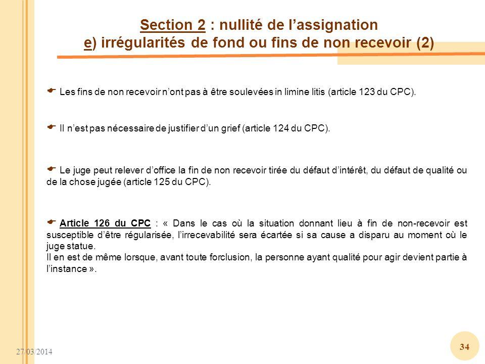 Section 2 : nullité de l'assignation e) irrégularités de fond ou fins de non recevoir (2)