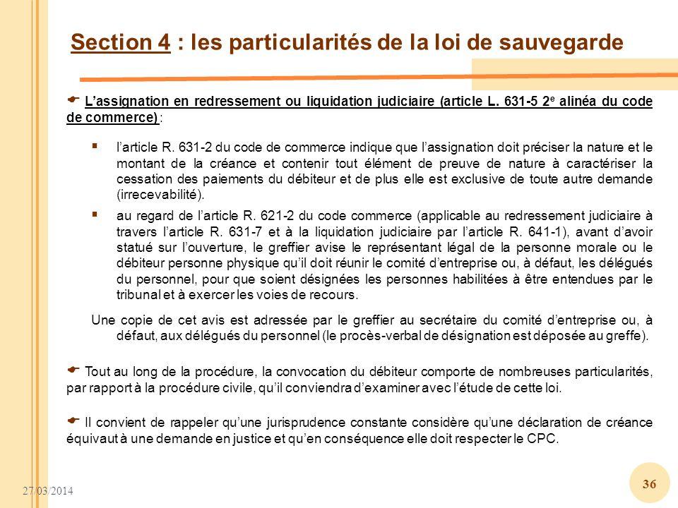 Section 4 : les particularités de la loi de sauvegarde