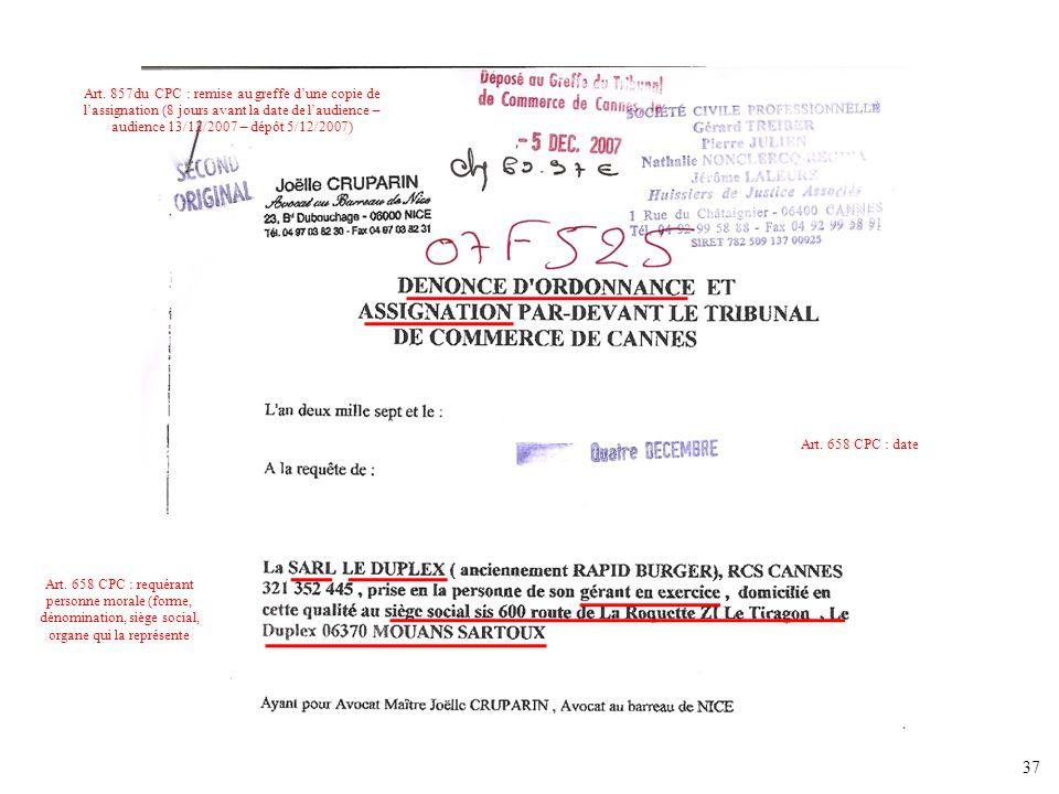 Art. 857du CPC : remise au greffe d'une copie de l'assignation (8 jours avant la date de l'audience – audience 13/12/2007 – dépôt 5/12/2007)