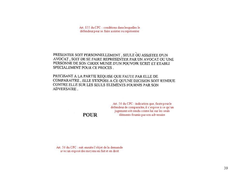 Art. 855 du CPC : conditions dans lesquelles le défendeur peur se faire assister ou représenter