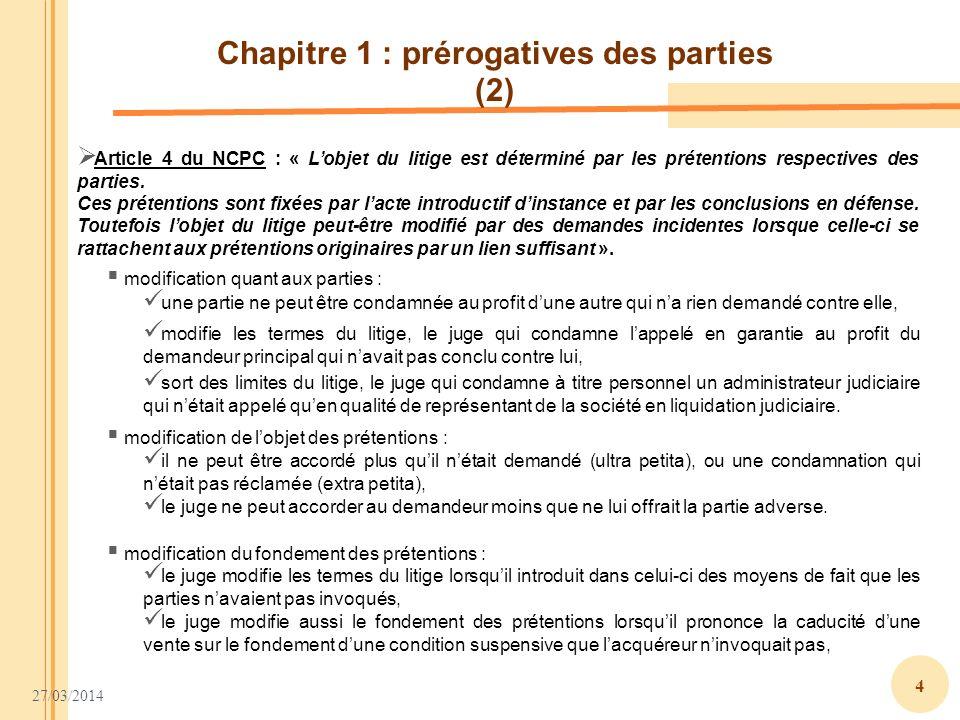 Chapitre 1 : prérogatives des parties