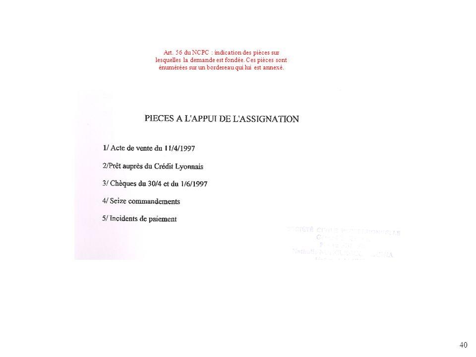 Art.56 du NCPC : indication des pièces sur lesquelles la demande est fondée.