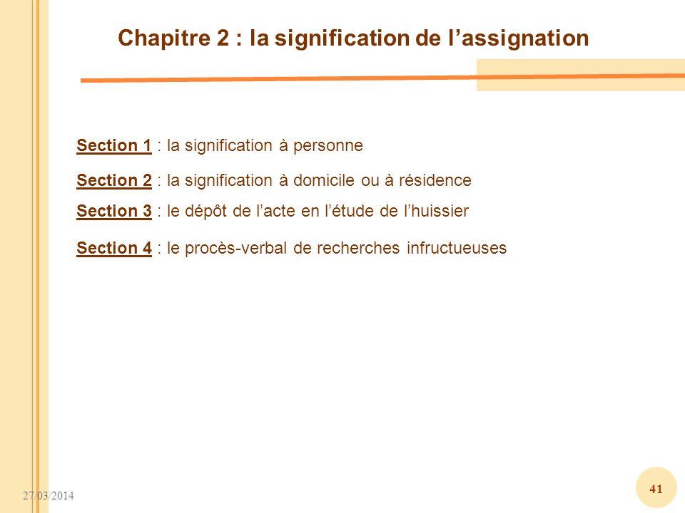 Chapitre 2 : la signification de l'assignation