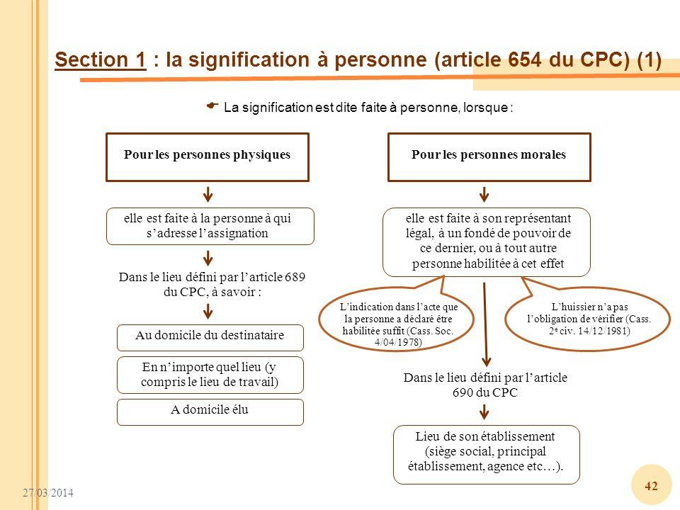 Section 1 : la signification à personne (article 654 du CPC) (1)
