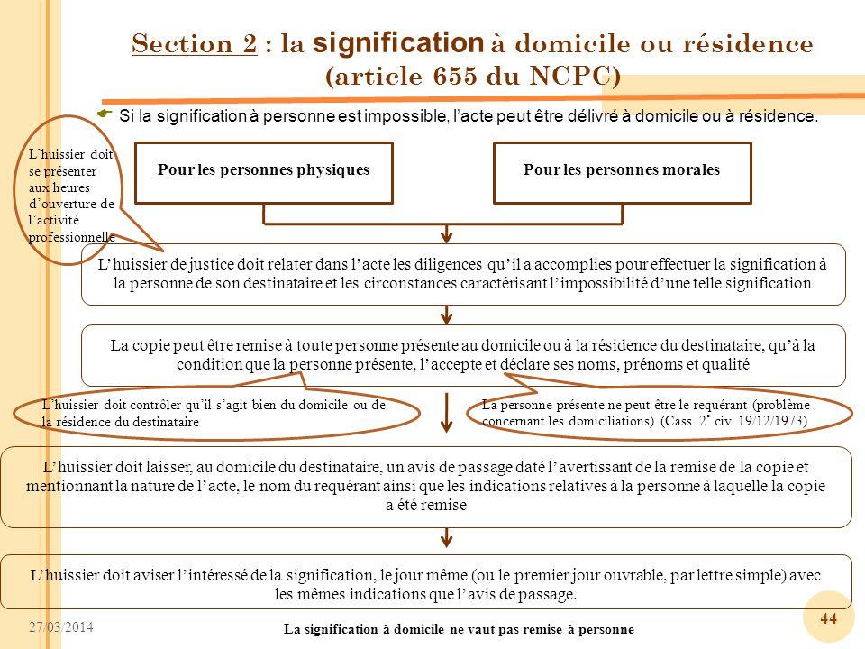 Section 2 : la signification à domicile ou résidence (article 655 du NCPC)