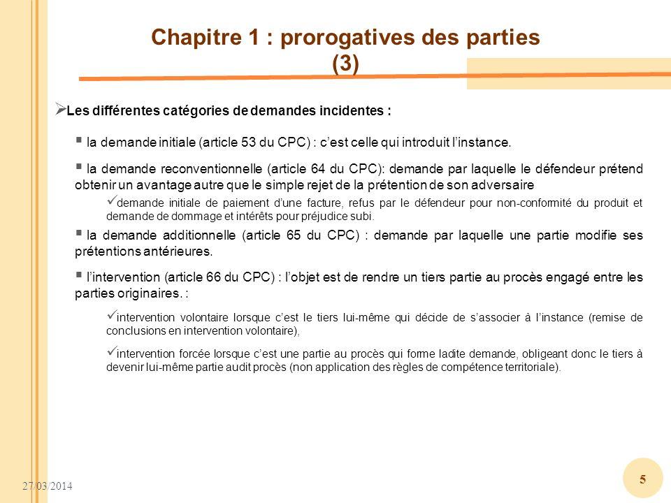 Chapitre 1 : prorogatives des parties