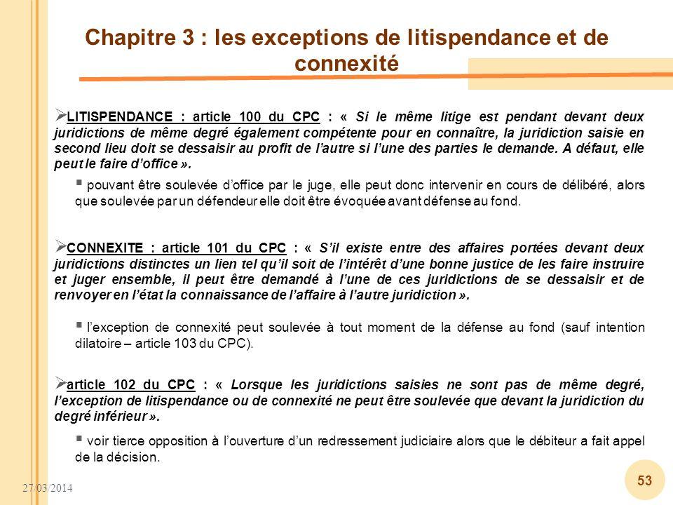 Chapitre 3 : les exceptions de litispendance et de connexité