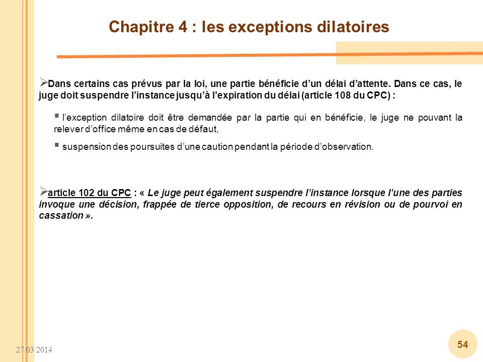 Chapitre 4 : les exceptions dilatoires