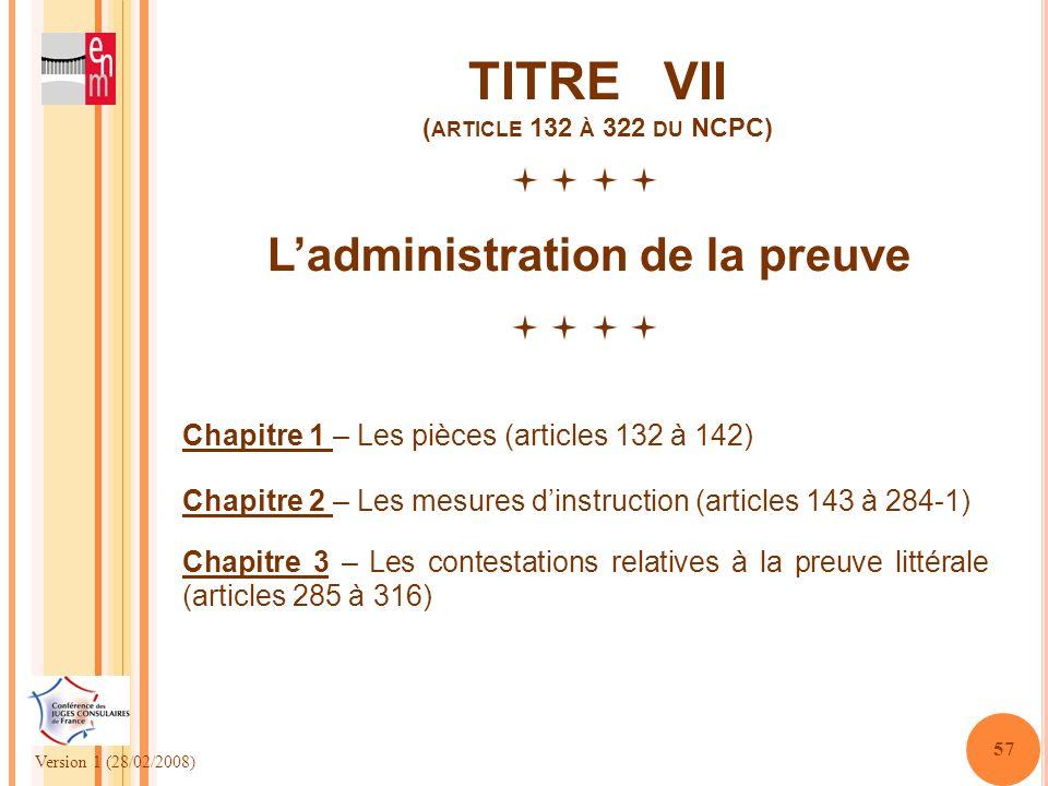 TITRE VII (article 132 à 322 du NCPC)