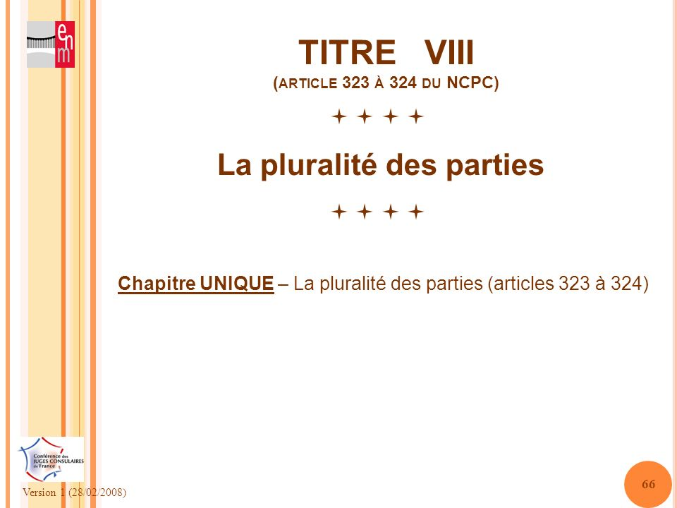 TITRE VIII (article 323 à 324 du NCPC)