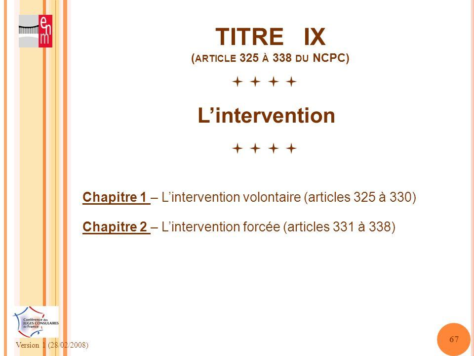 TITRE IX (article 325 à 338 du NCPC)