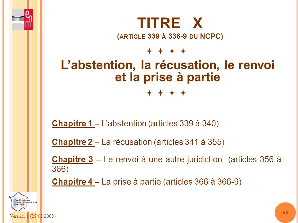 TITRE X (article 339 à 336-9 du NCPC)