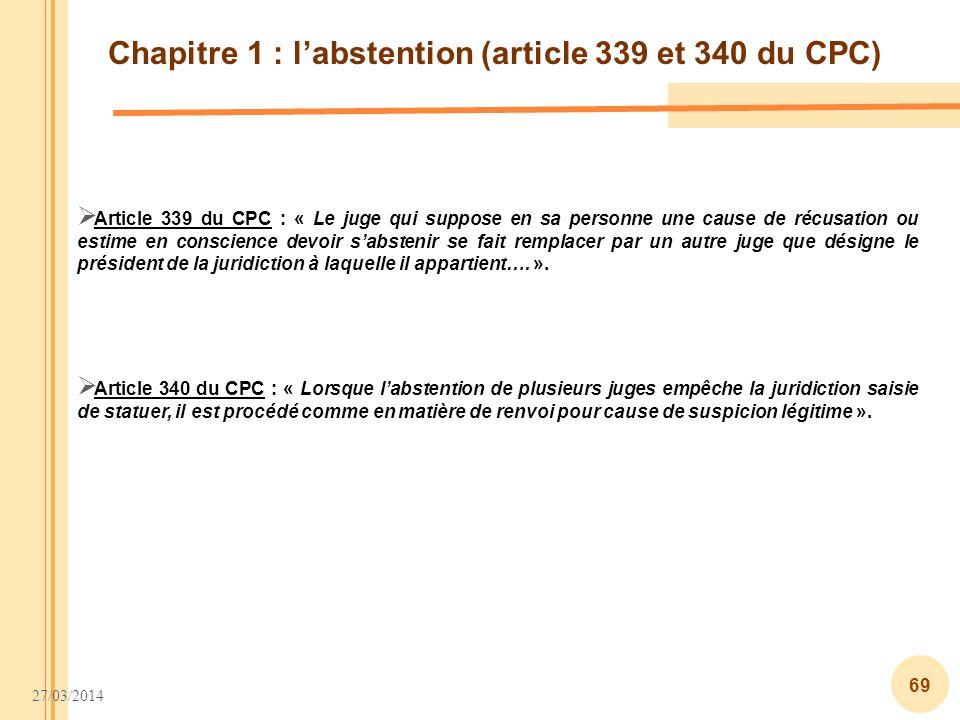 Chapitre 1 : l'abstention (article 339 et 340 du CPC)