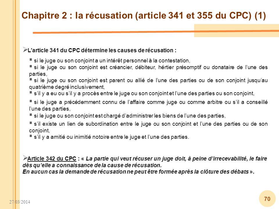 Chapitre 2 : la récusation (article 341 et 355 du CPC) (1)