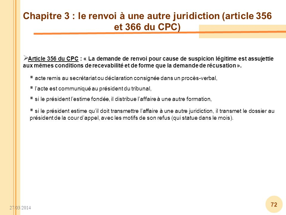 Chapitre 3 : le renvoi à une autre juridiction (article 356 et 366 du CPC)
