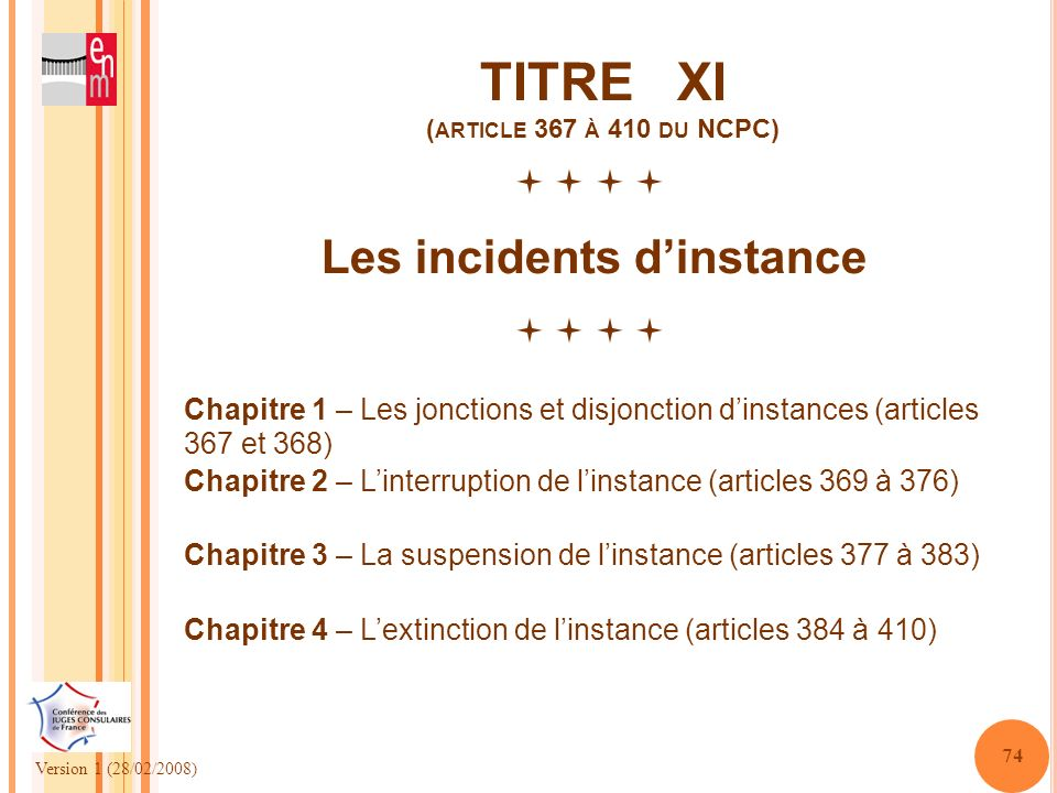 TITRE XI (article 367 à 410 du NCPC)