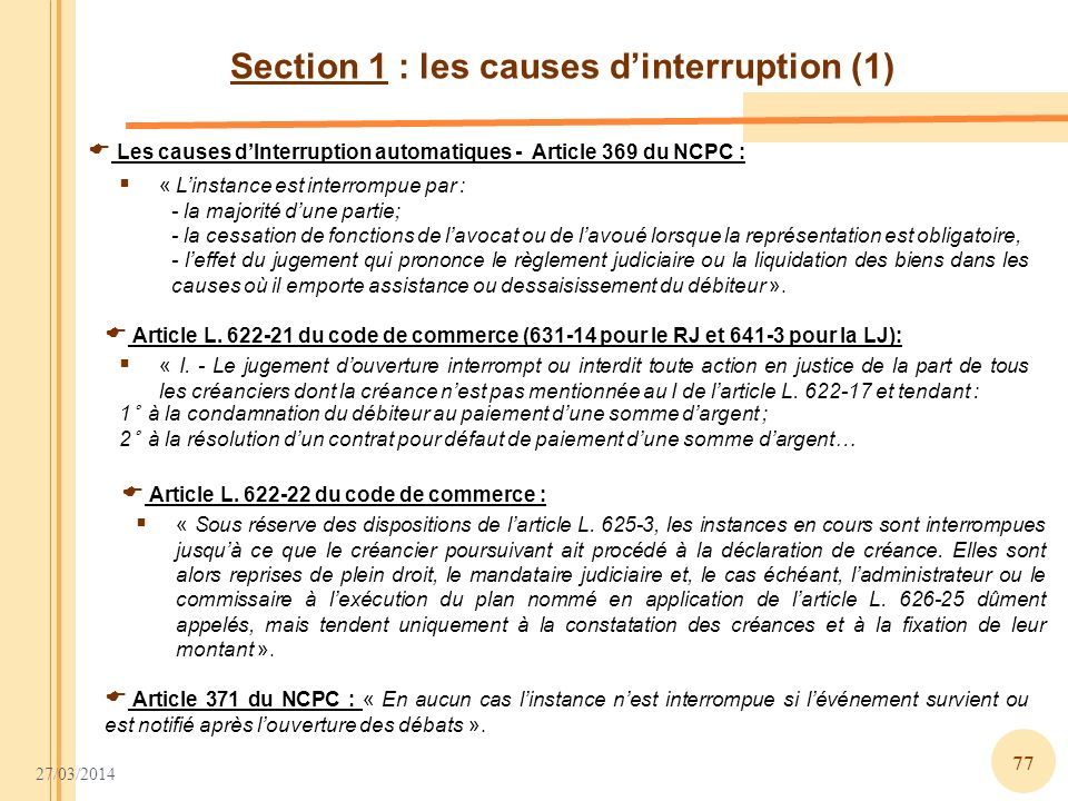 Section 1 : les causes d'interruption (1)