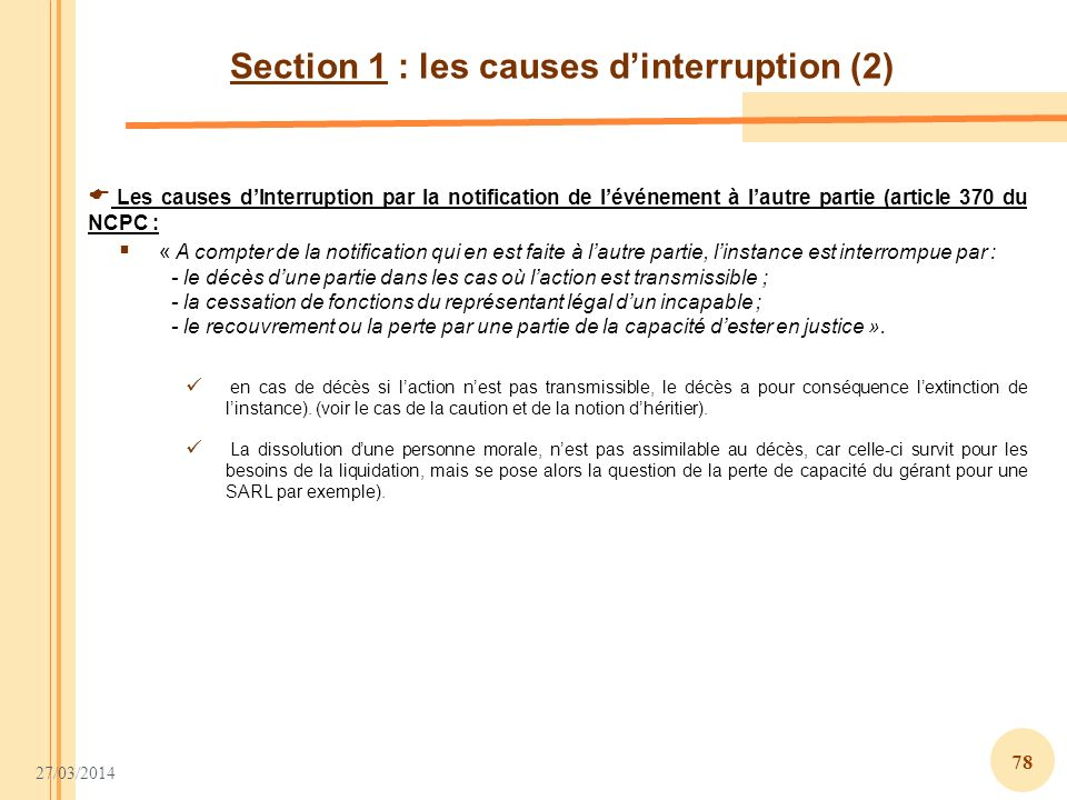 Section 1 : les causes d'interruption (2)