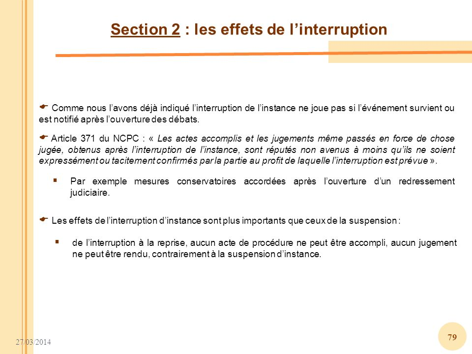 Section 2 : les effets de l'interruption