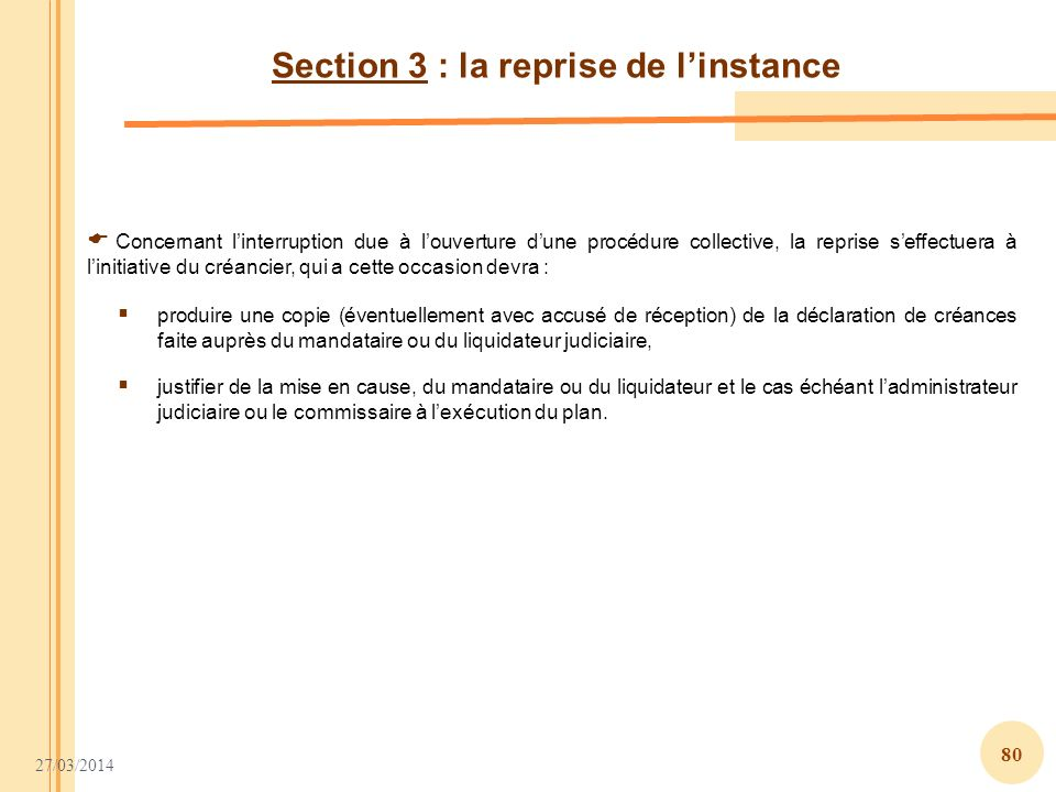 Section 3 : la reprise de l'instance