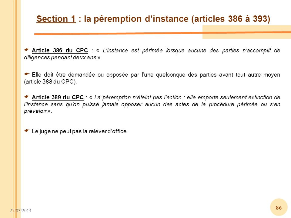 Section 1 : la péremption d'instance (articles 386 à 393)