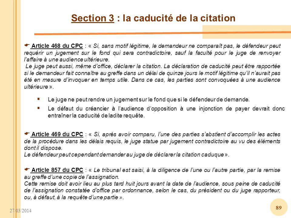 Section 3 : la caducité de la citation