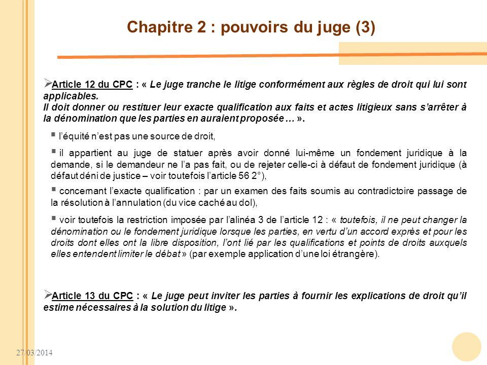 Chapitre 2 : pouvoirs du juge (3)