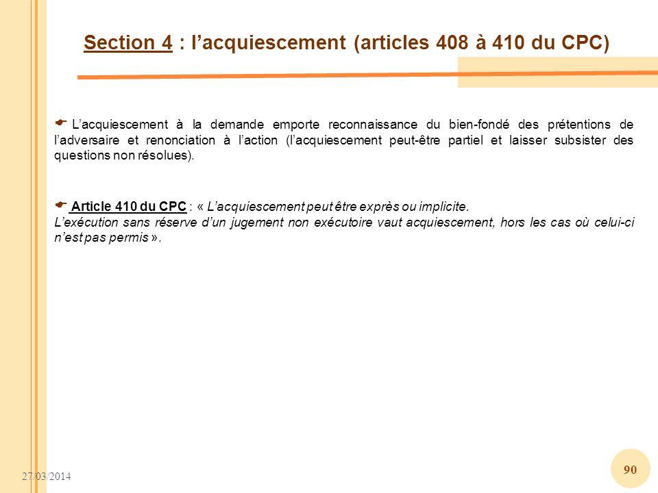 Section 4 : l'acquiescement (articles 408 à 410 du CPC)
