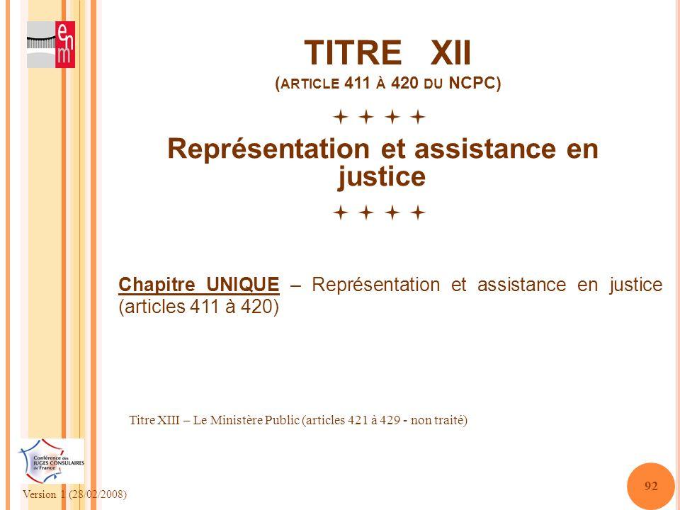 TITRE XII (article 411 à 420 du NCPC)