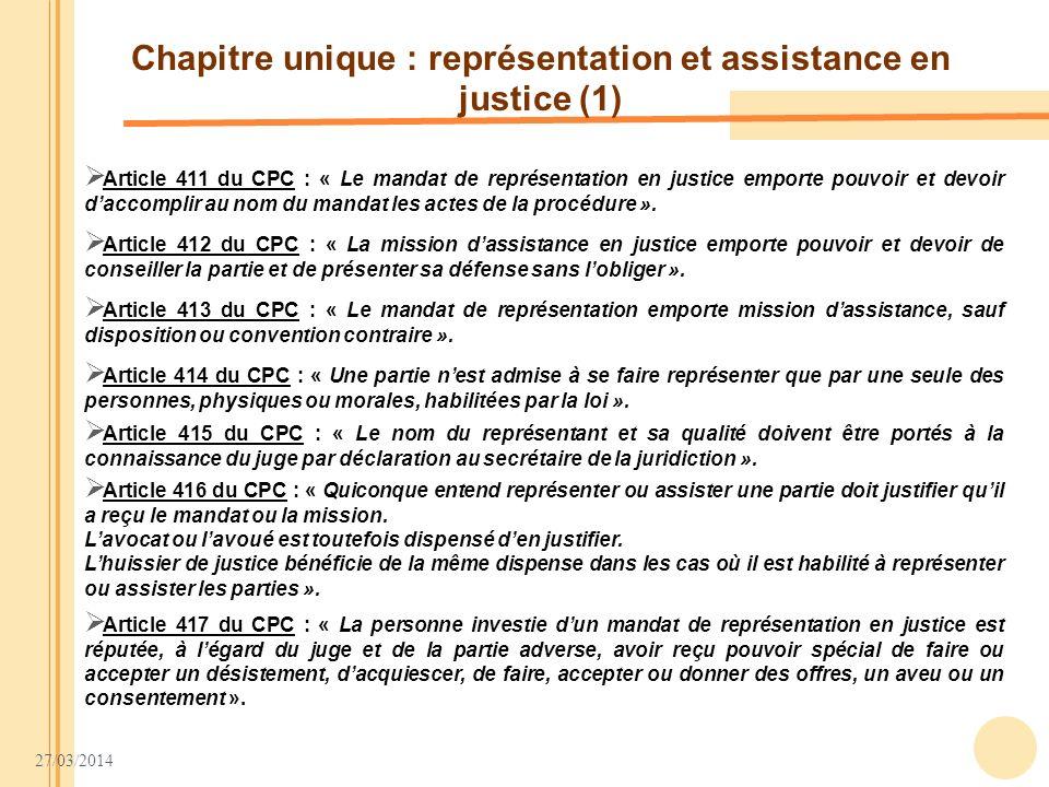 Chapitre unique : représentation et assistance en justice (1)