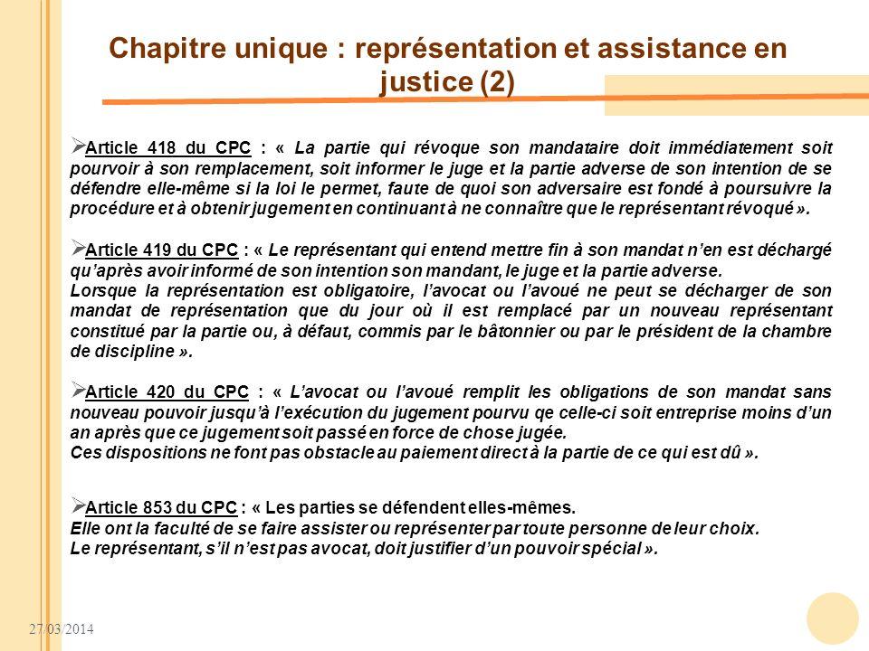 Chapitre unique : représentation et assistance en justice (2)