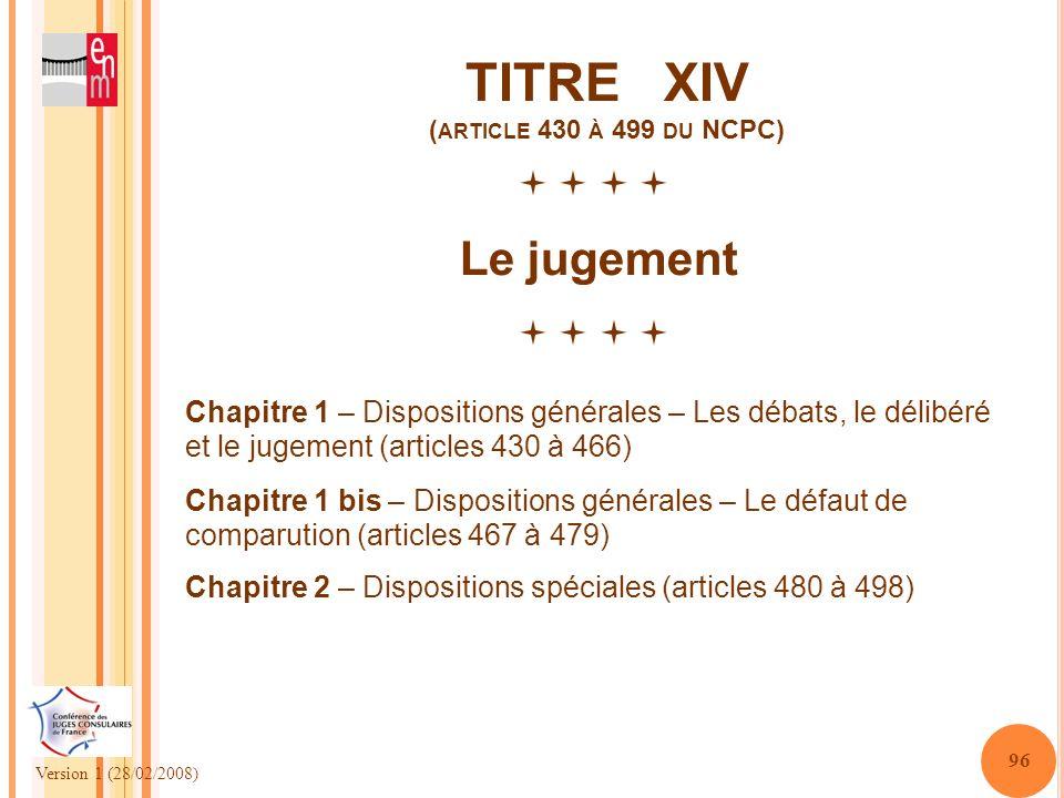 TITRE XIV (article 430 à 499 du NCPC)
