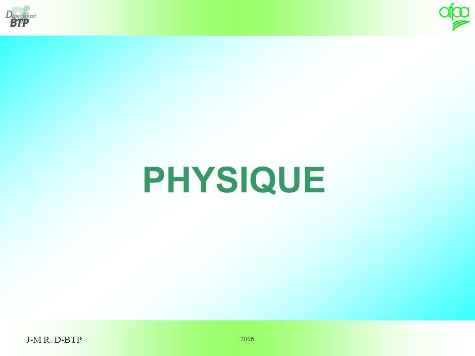 PHYSIQUE J-M R. D-BTP 2006