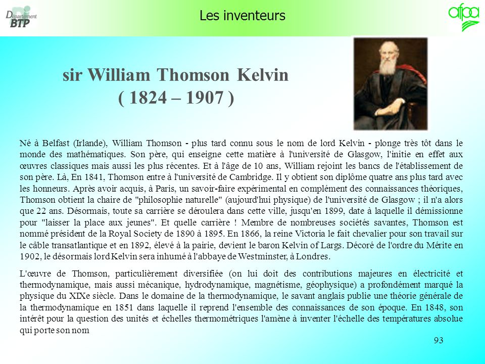sir William Thomson Kelvin ( 1824 – 1907 )