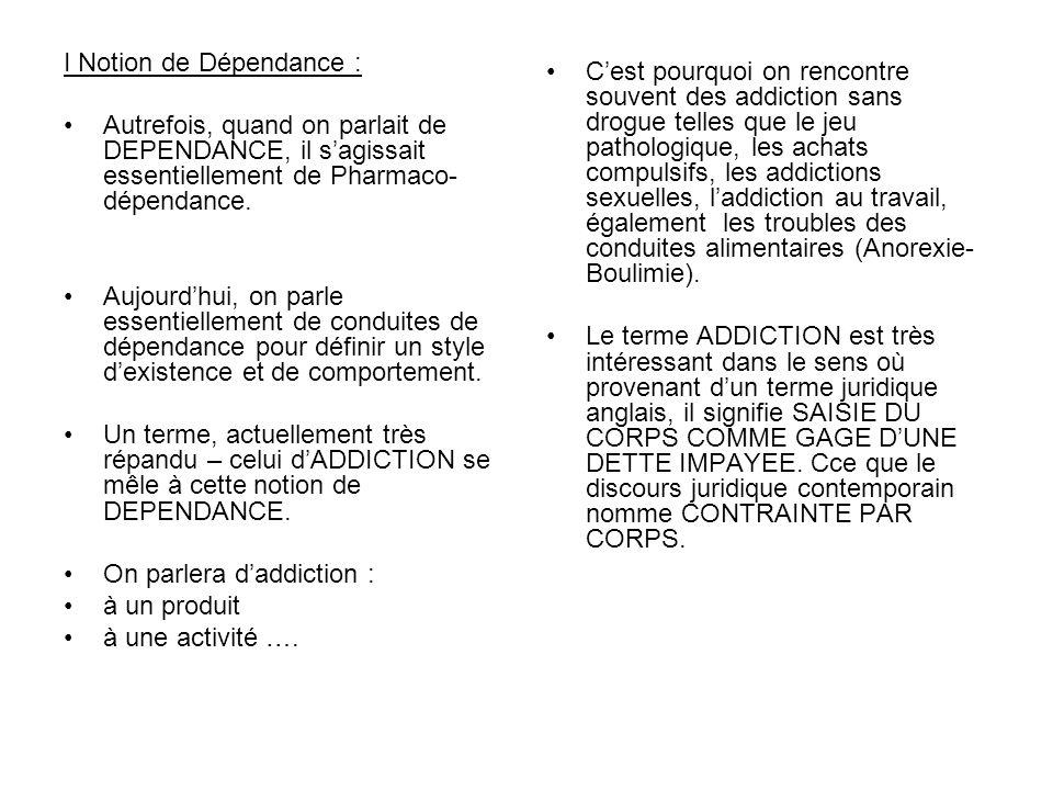 I Notion de Dépendance :