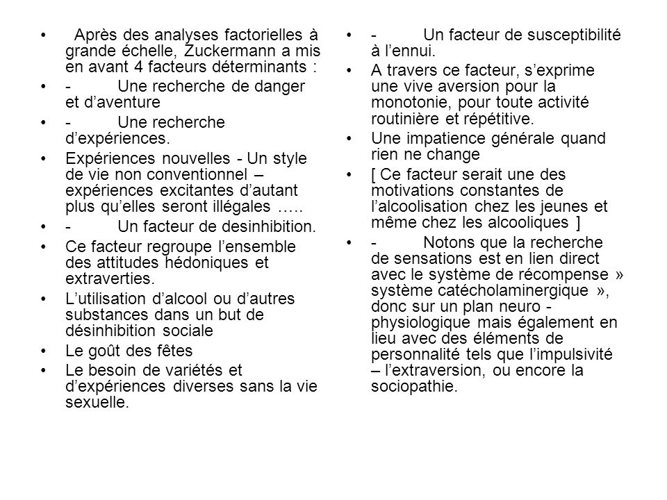 Après des analyses factorielles à grande échelle, Zuckermann a mis en avant 4 facteurs déterminants :