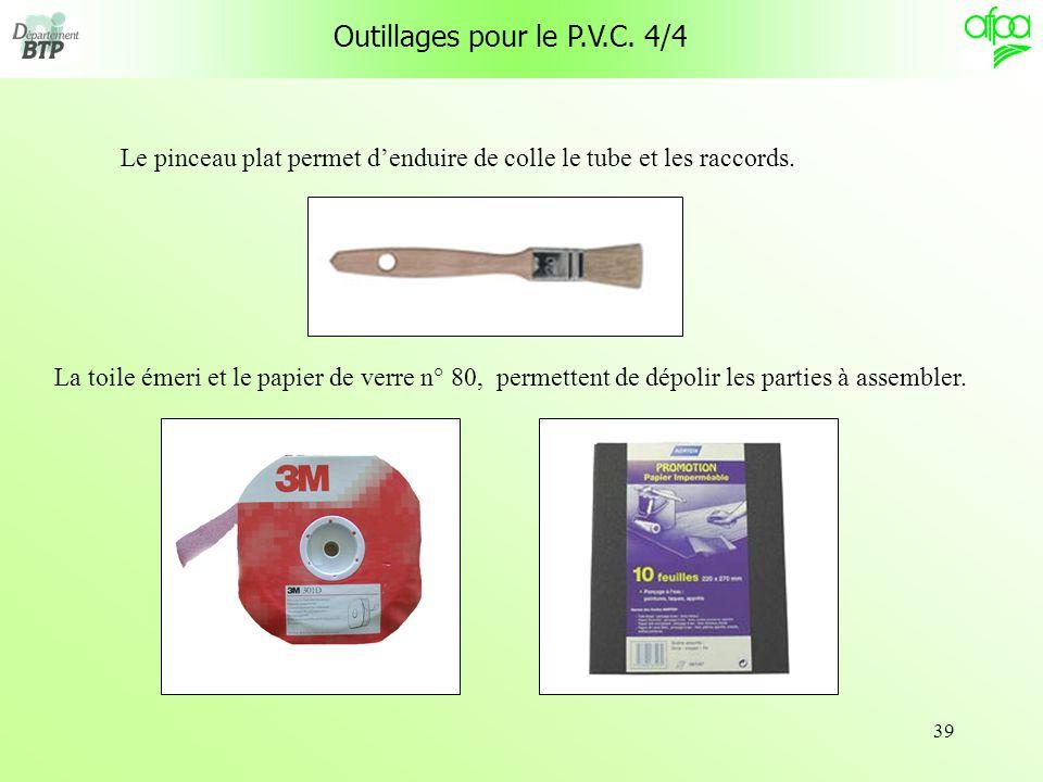 Outillages pour le P.V.C. 4/4