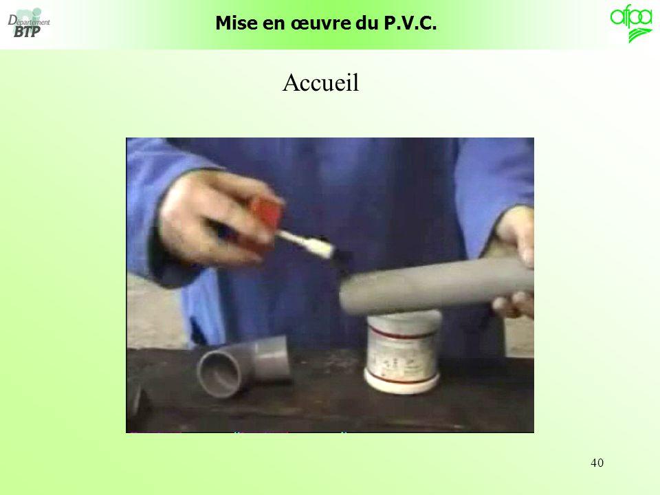 Mise en œuvre du P.V.C. Accueil