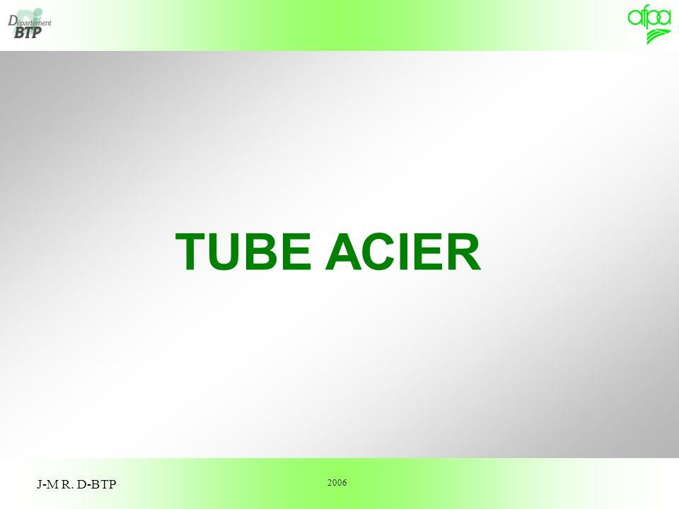 TUBE ACIER J-M R. D-BTP 2006