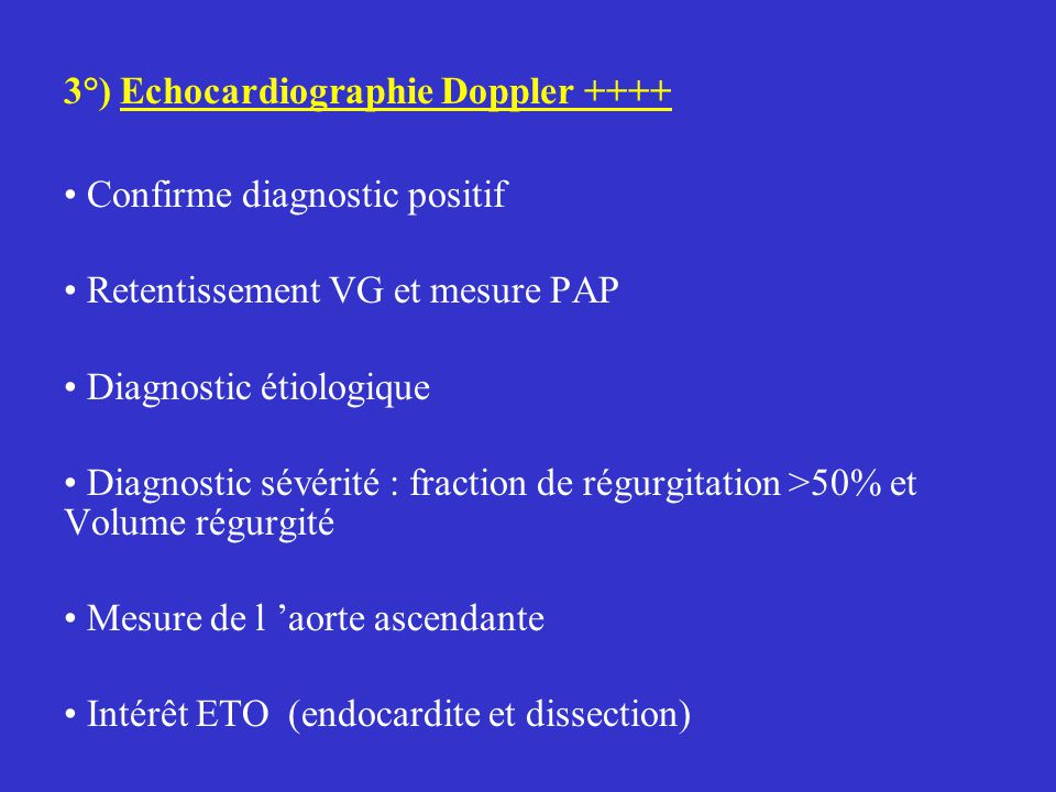 3°) Echocardiographie Doppler ++++