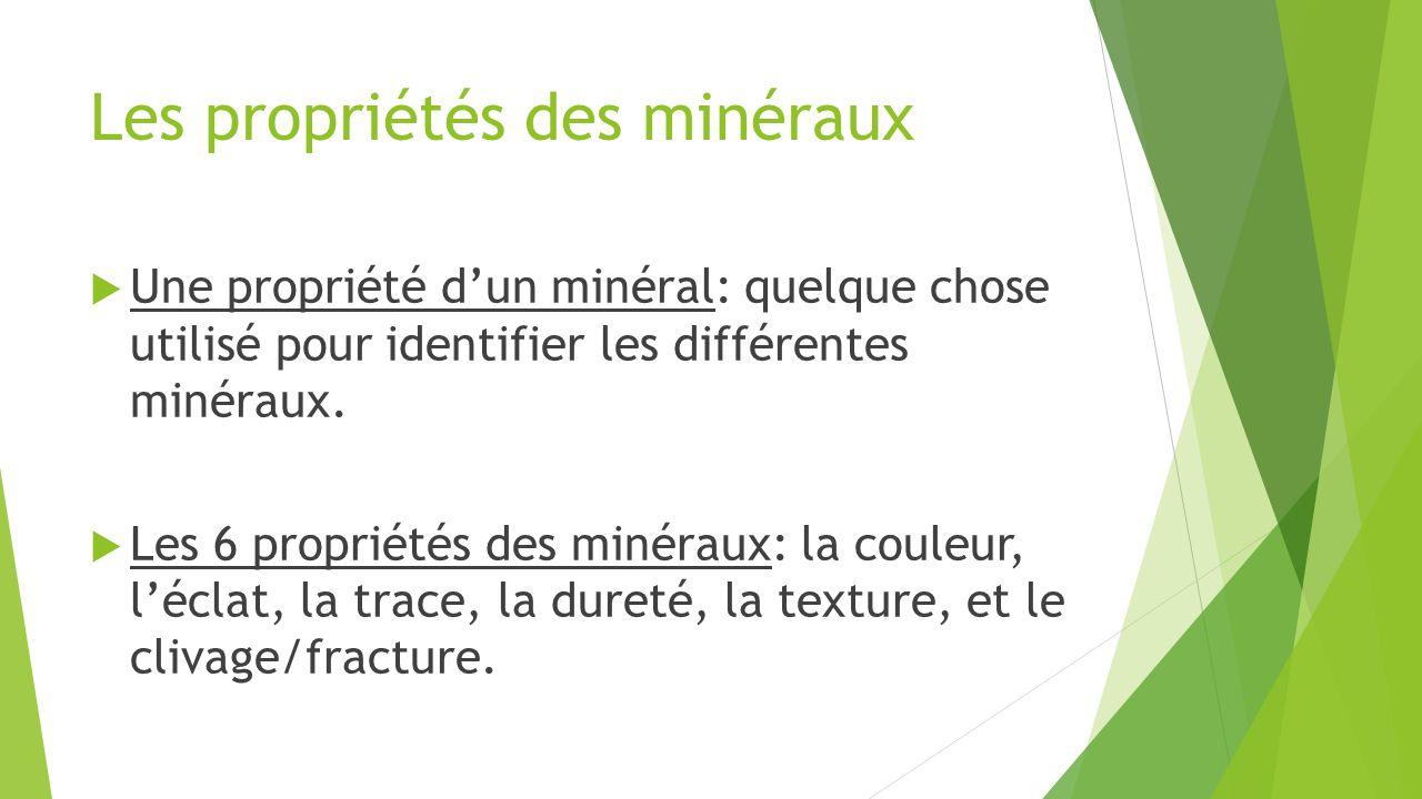 Les propriétés des minéraux