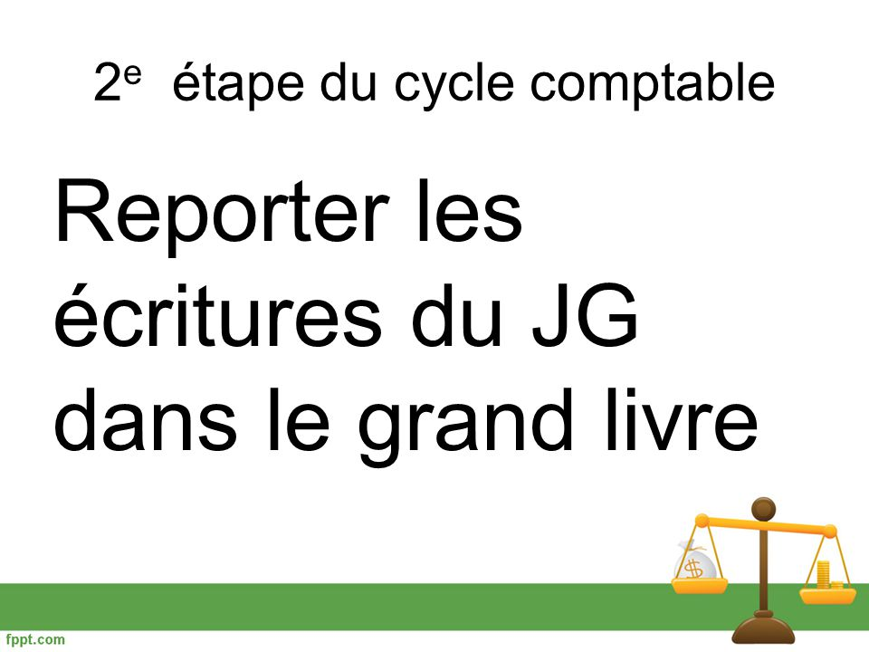 Le cycle comptable ppt video online t l charger - Le grand livre comptable ...