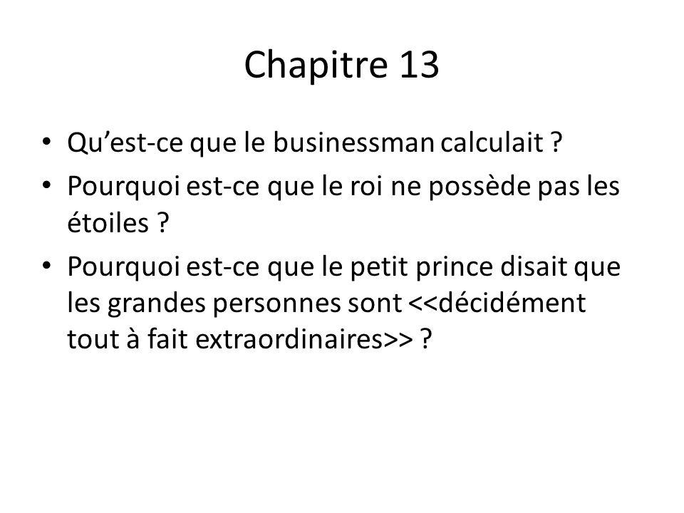 Chapitre 13 Qu'est-ce que le businessman calculait