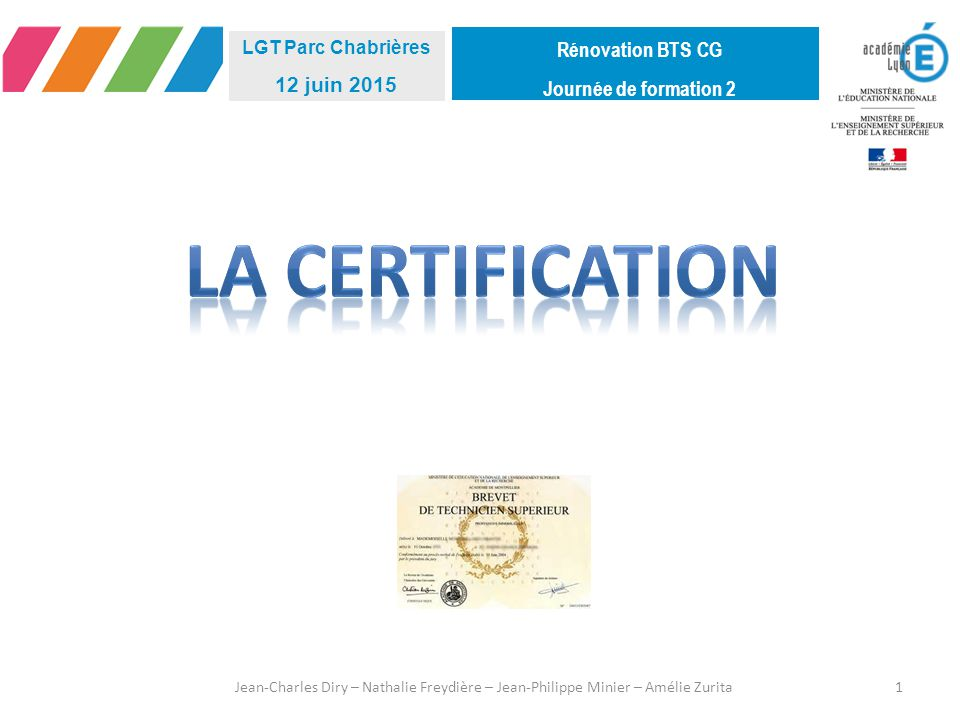La certification Rénovation BTS CG Journée de formation 2 12 juin 2015