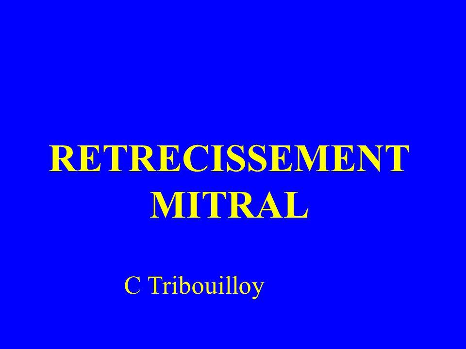 RETRECISSEMENT MITRAL