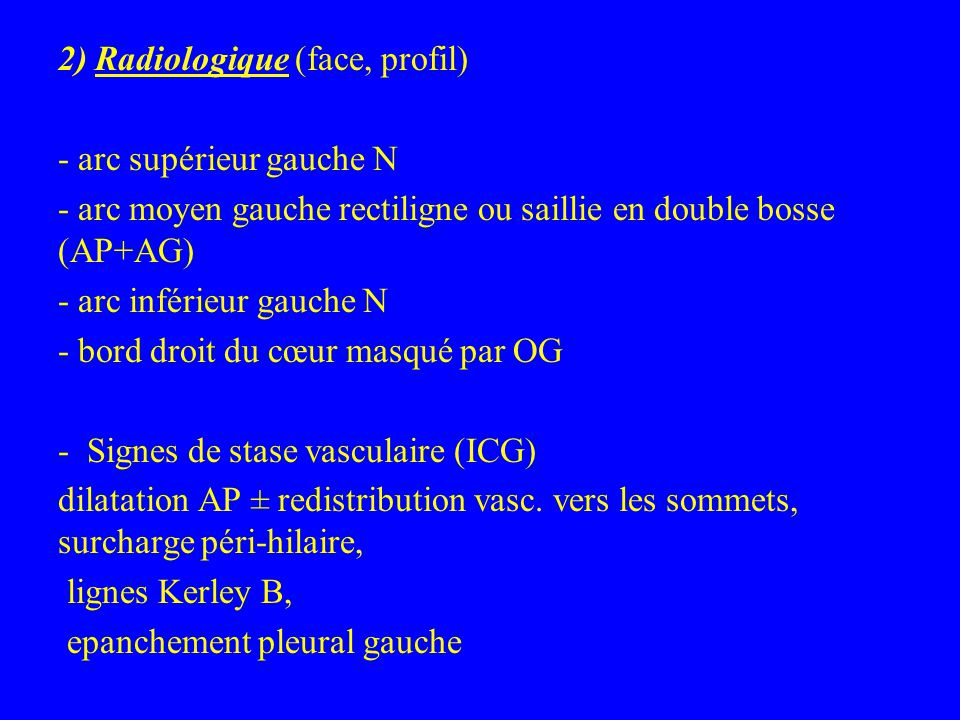 2) Radiologique (face, profil)