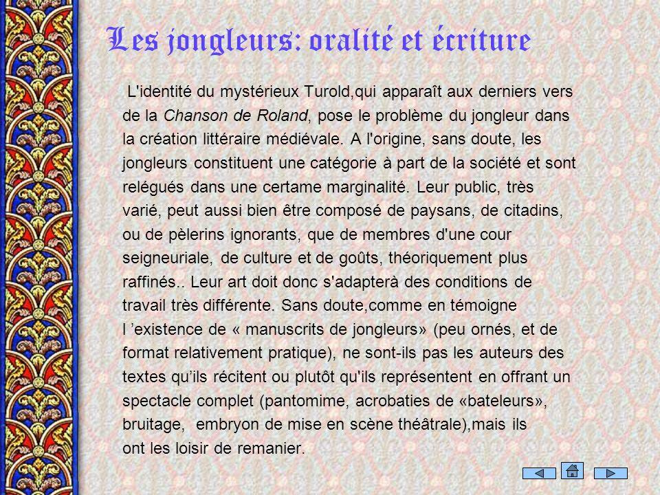 Les jongleurs: oralité et écriture