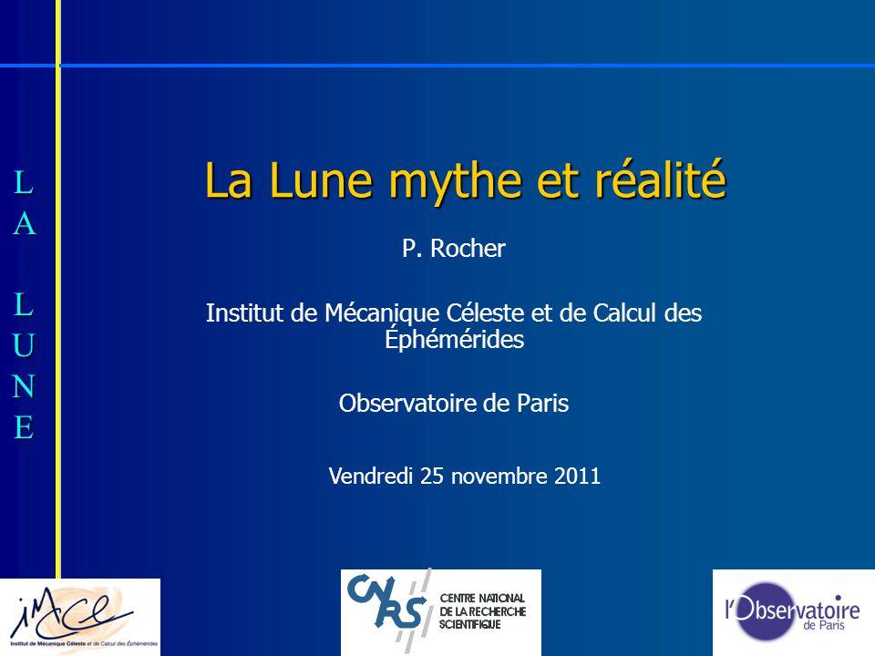 La Lune mythe et réalité