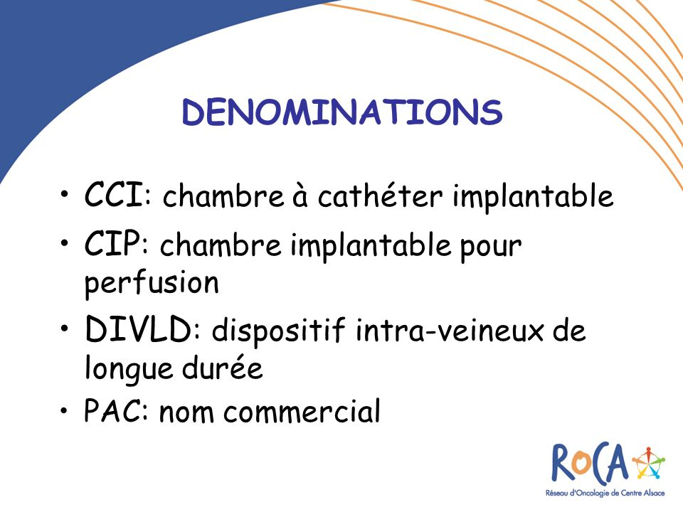 Les chambres a catheter implantables cci ppt video online t l charger - Chambre implantable definition ...